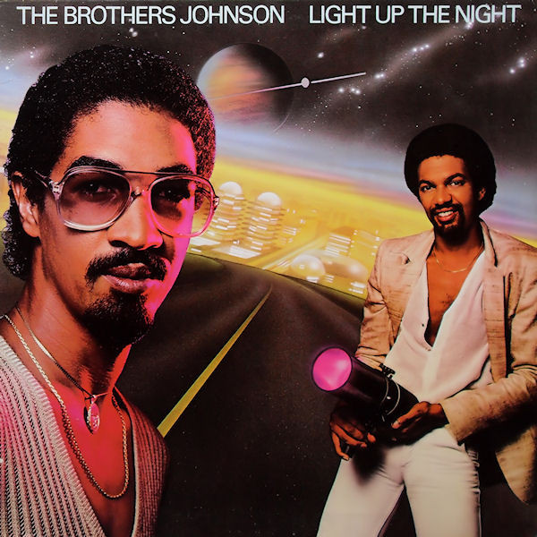 1980 The Brothers Johnson – Light Up The Night