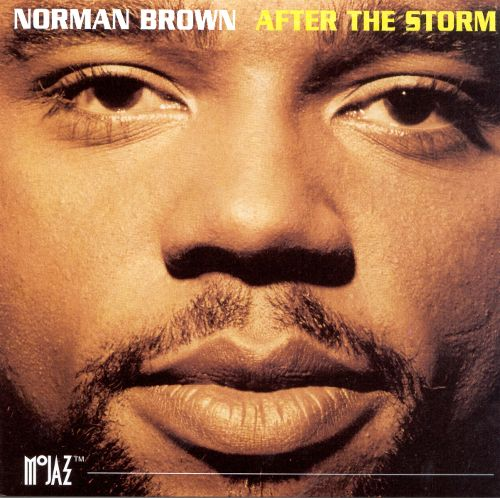1994 Norman Brown – After The Storm