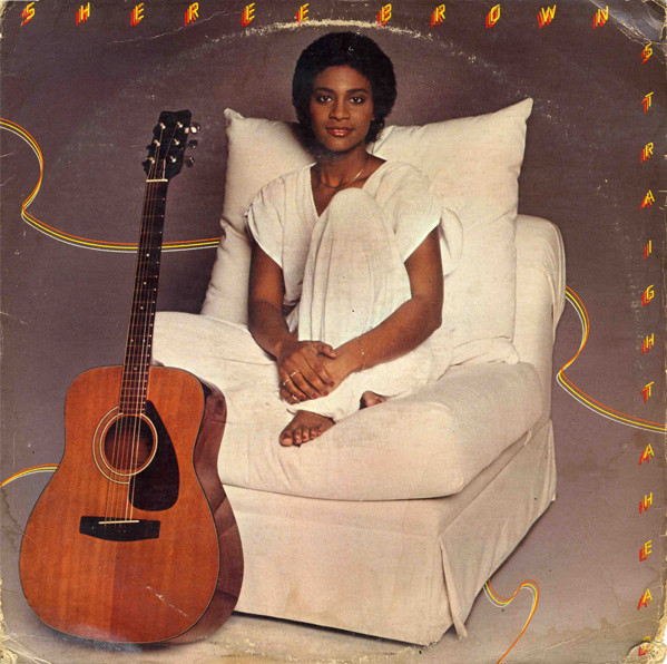 1981 Sheree Brown – Straight Ahead