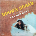 1973 Brown Sugar Featuring Clydie King - Brown Sugar