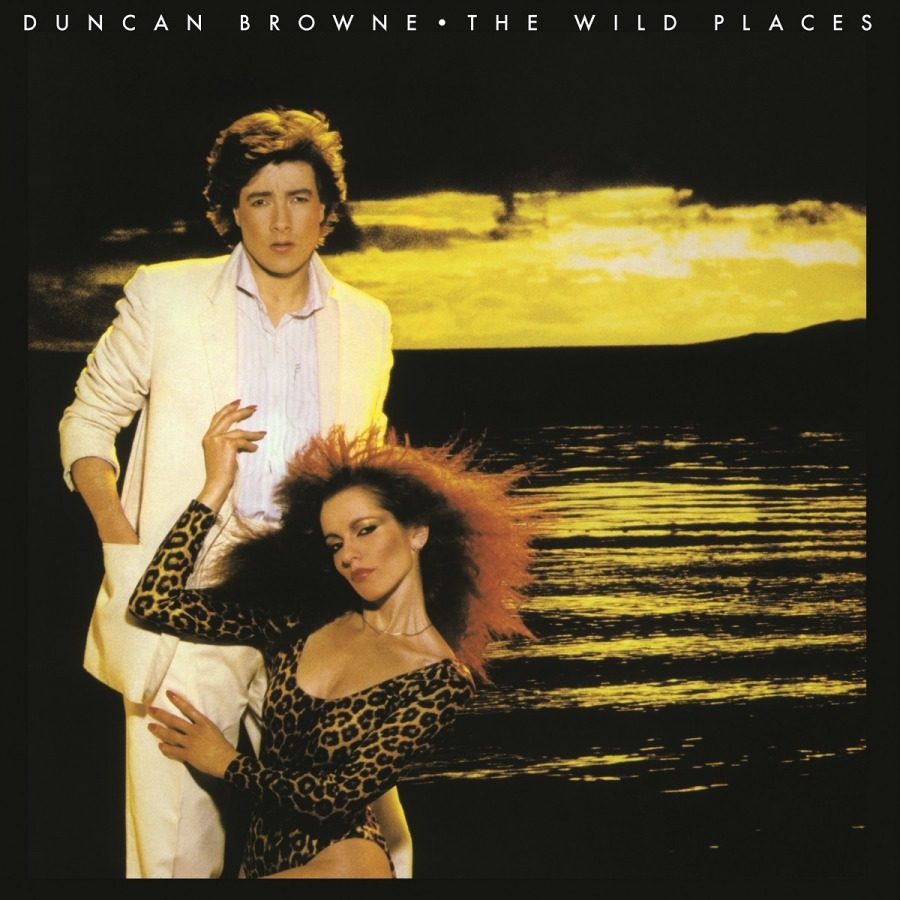 1978 Duncan Browne – The Wild Places