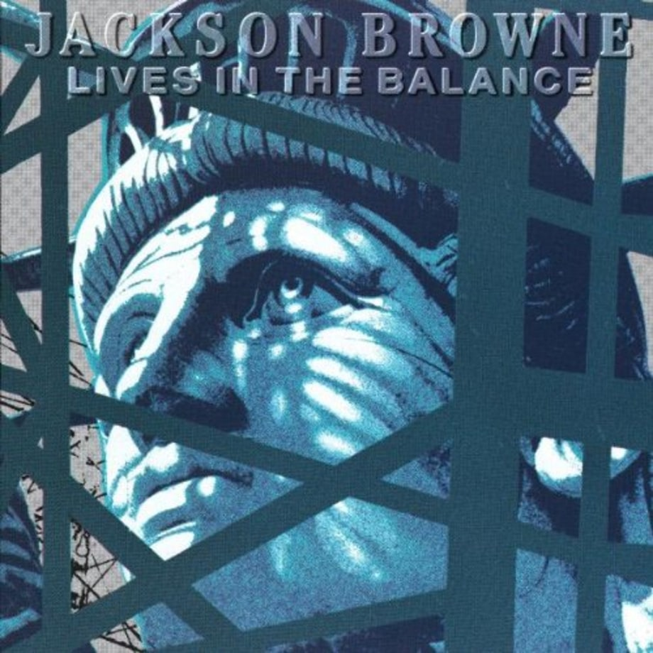 1986 Jackson Browne – Lives In The Balance