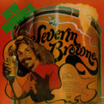 1974 Severin Browne - New Improved