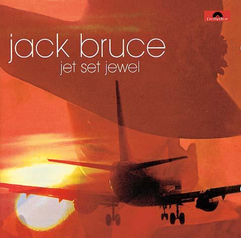 1978 Jack Bruce – Jet Set Jewel