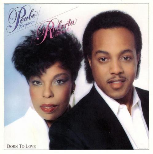 1983 Peabo Bryson & Roberta Flack – Born To Love