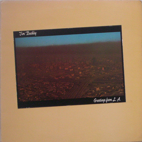 1972 Tim Buckley – Greetings From L.A.