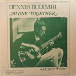 1967 Dennis Budimir - Alone Together