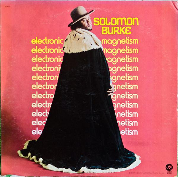 1971 Solomon Burke – Electronic Magnetism