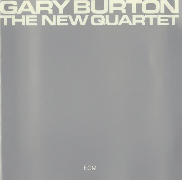 1973 Gary Burton – The New Quartet
