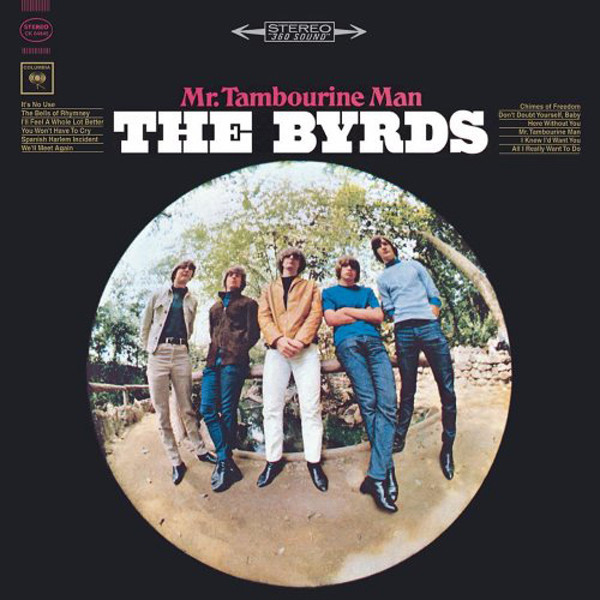 1965 The Byrds – Mr. Tambourine Man