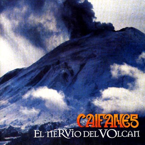 1994 Caifanes – El Nervio Del Volcán