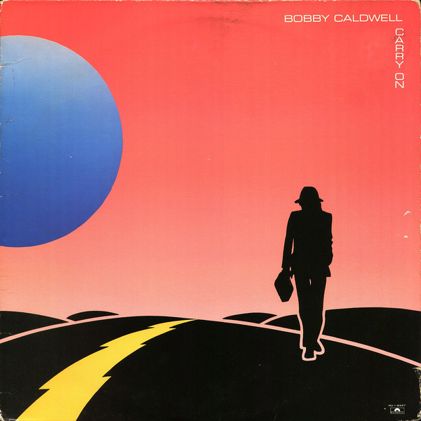 1982 Bobby Caldwell – Carry On