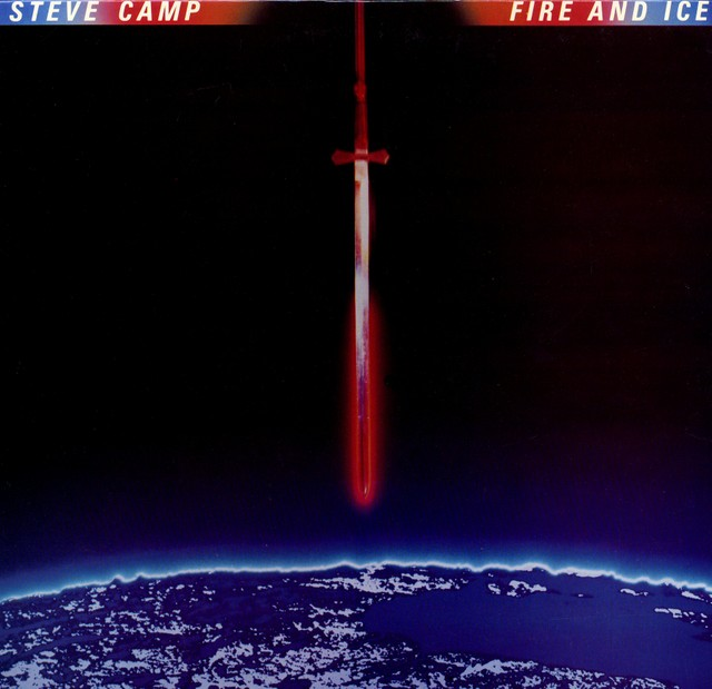 1983 Steve Camp – Fire and Ice