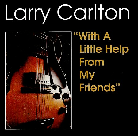 1968 Larry Carlton – With a Little Help From My Friends