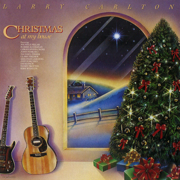 1989 Larry Carlton – Christmas At My House