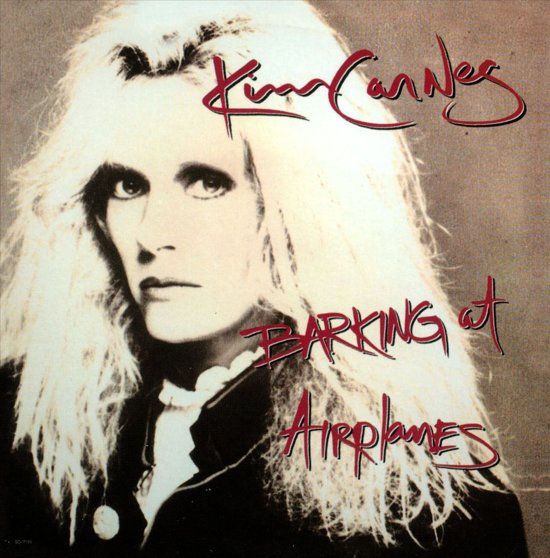 1985 Kim Carnes – Barking at Airplanes