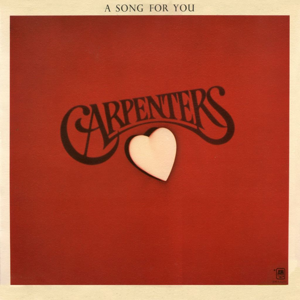 1972 Carpenters – A Song For You