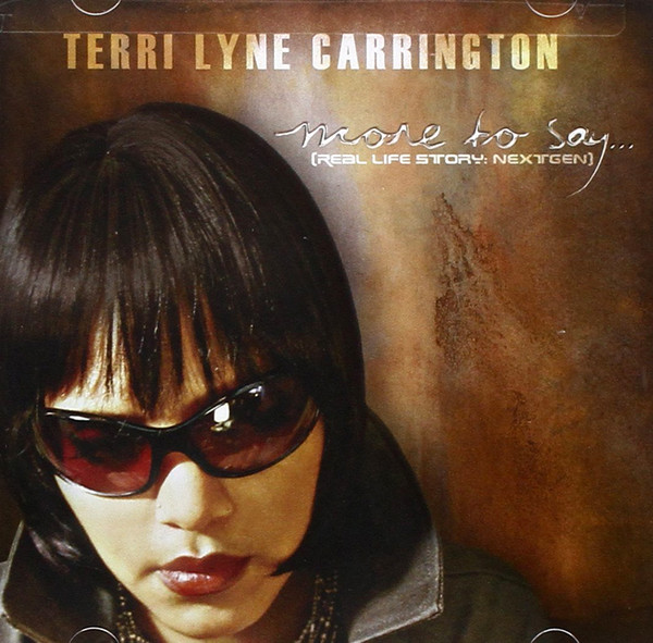 2009 Terri Lyne Carrington – More to Say …