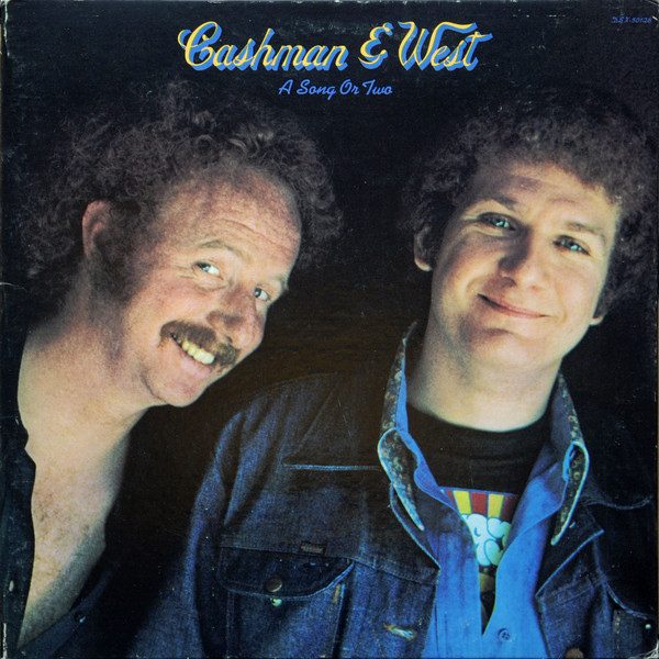 1972 Cashman & West – A Song Or Two