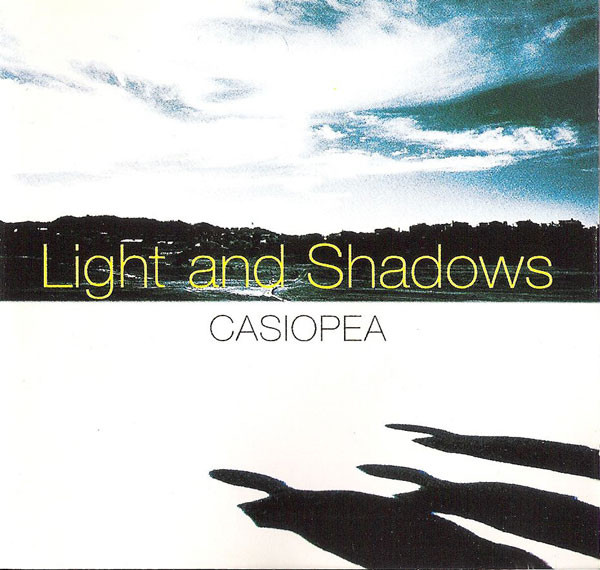 1997 Casiopea – Light And Shadows