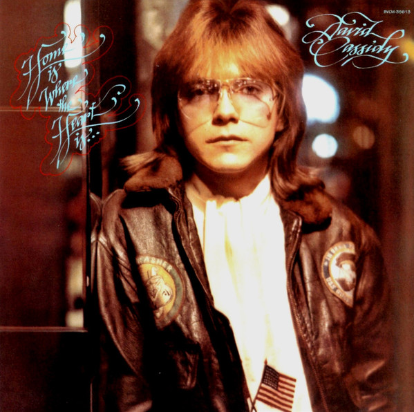 1976 David Cassidy – Home Is Where The Heart Is