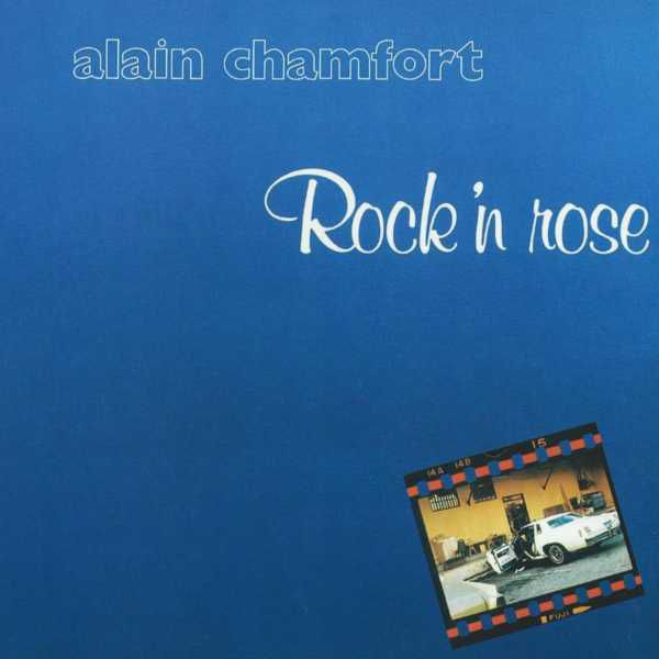 1977 Alain Chamfort – Rock n Rose