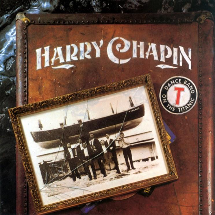 1977 Harry Chapin – Dance Band On The Titanic
