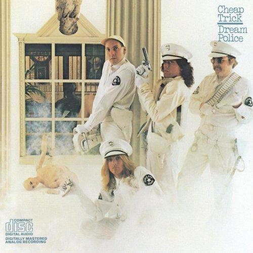 1979 Cheap Trick – Dream Police
