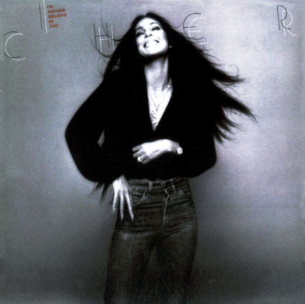 1976 Cher – I'd Rather In Believe In You