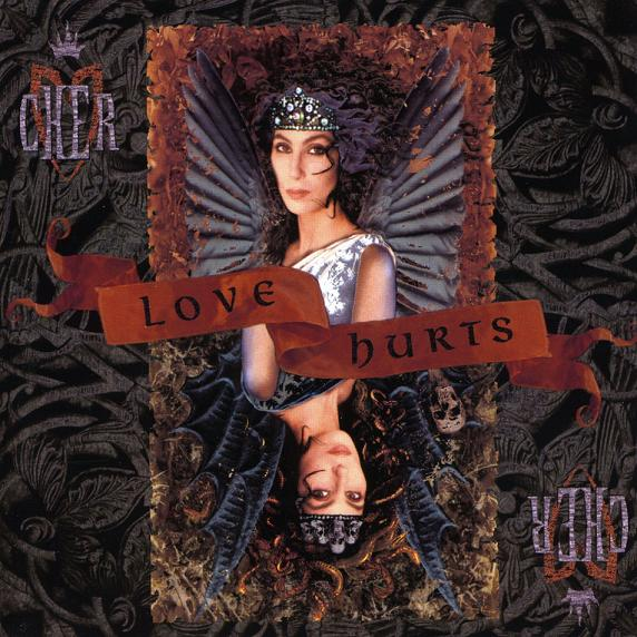 1991 Cher – Love Hurts