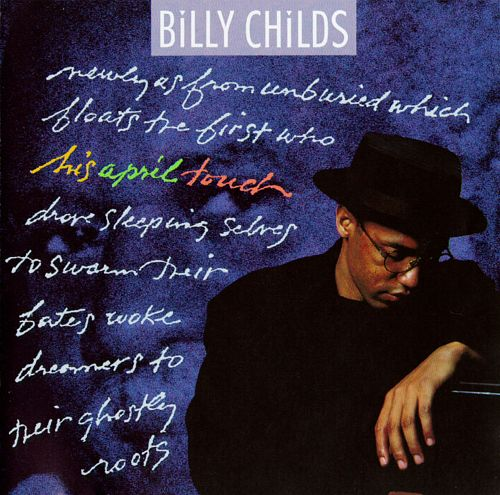 1991 Billy Childs ‎– His April Touch