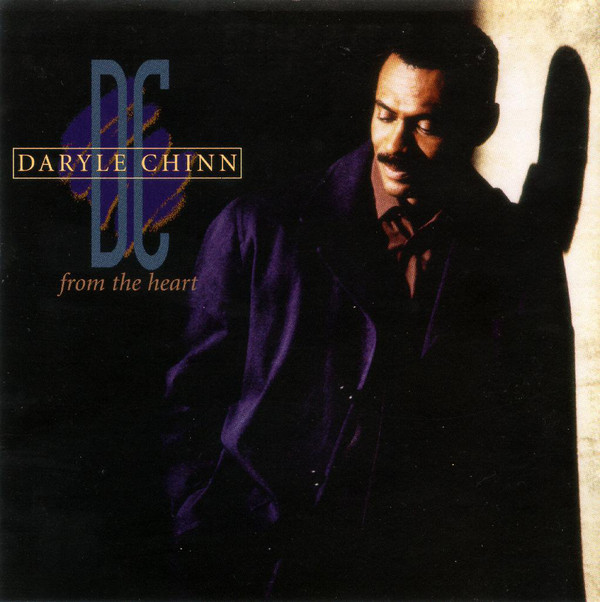 1996 Daryle Chinn – From The Heart
