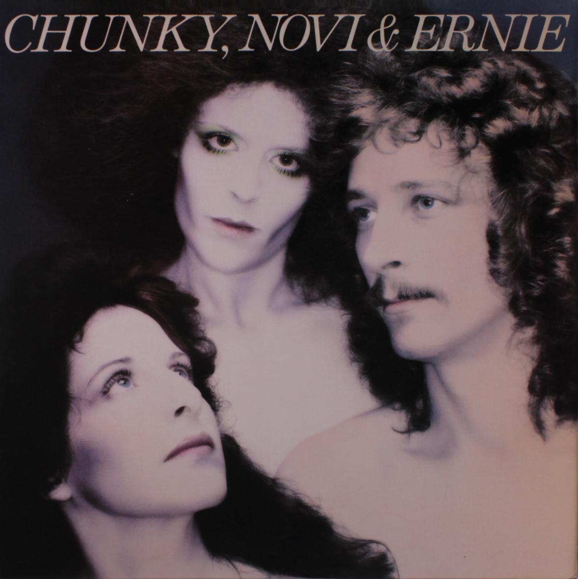 1977 Chunky, Novi & Ernie – Chunky, Novi & Ernie