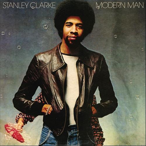 1978 Stanley Clarke – Modern Man