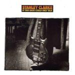 Clarke, Stanley 1988
