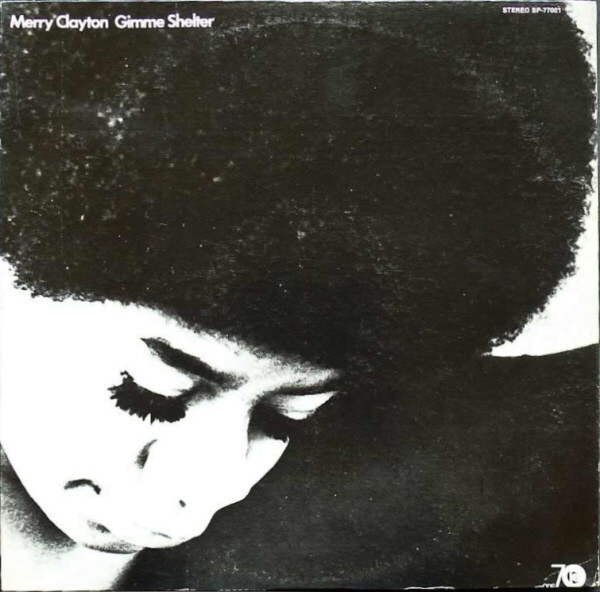 1970 Merry Clayton – Gimme Shelter
