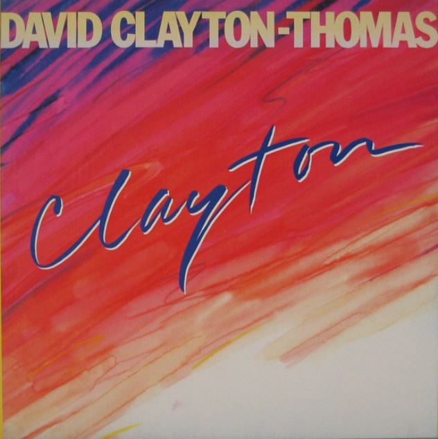 1978 David Clayton-Thomas – Clayton