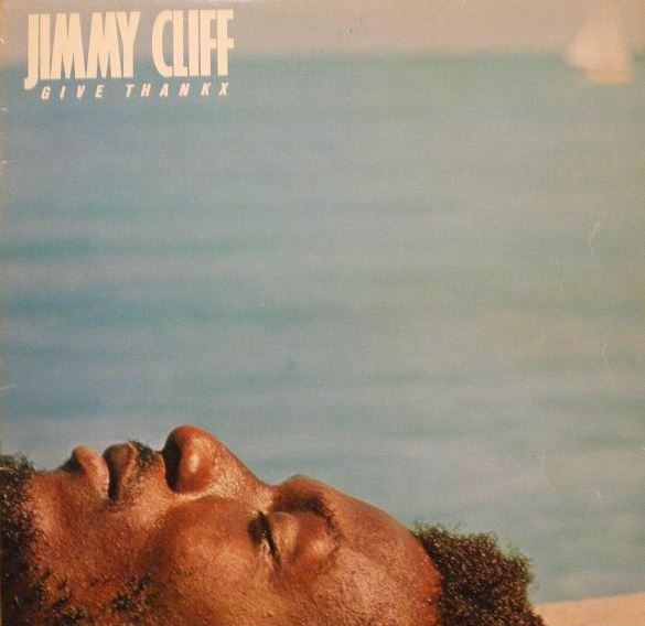 1978 Jimmy Cliff – Give Thankx