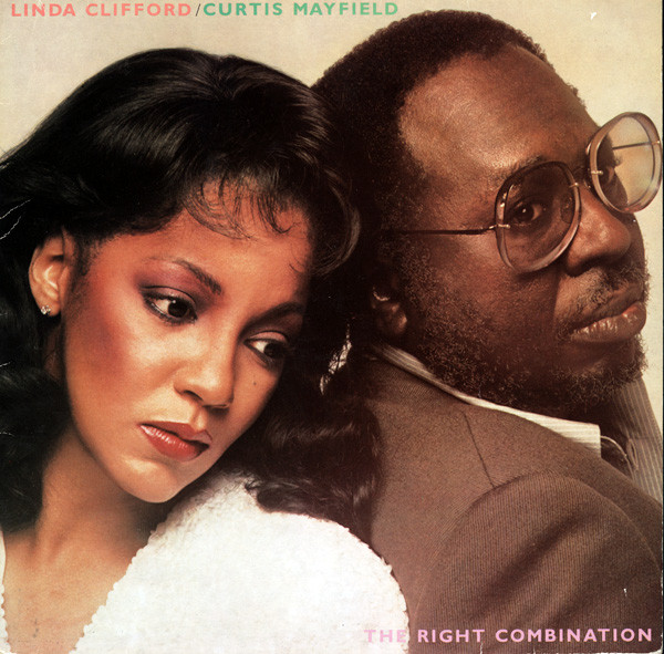 1980 Linda Clifford & Curtis Mayfield – The Right Combination