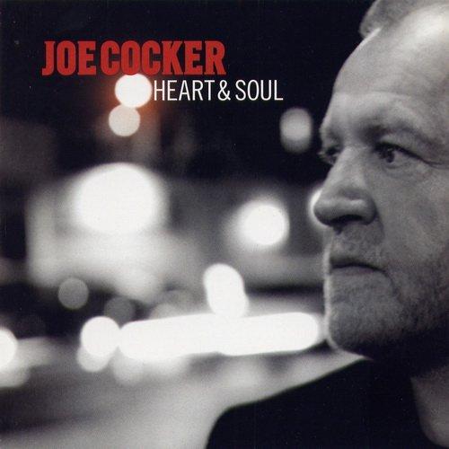 2004 Joe Cocker – Heart And Soul
