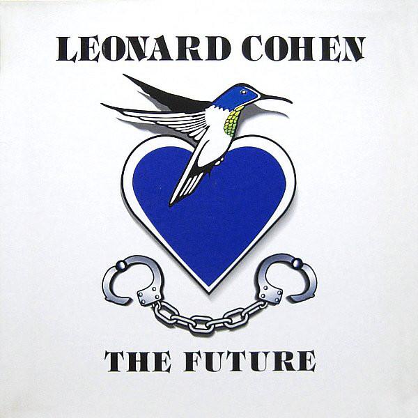 1992 Leonard Cohen – The Future