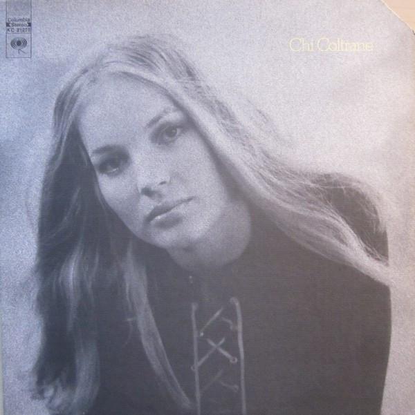 1972 Chi Coltrane – Chi Coltrane