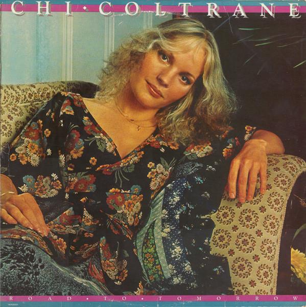 1977 Chi Coltrane – Road To Tomorrow