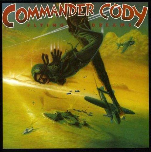 1978 Commander Cody – Flying Dreams
