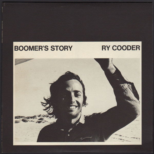 1972 Ry Cooder – Boomer's Story
