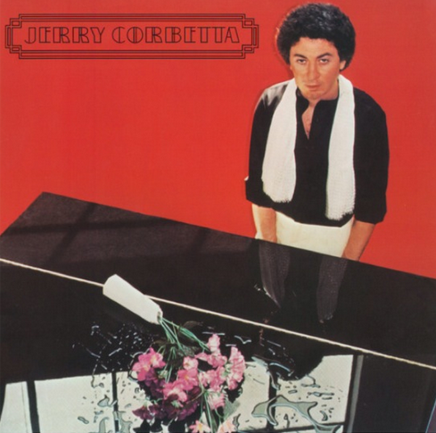 1978 Jerry Corbetta – Jerry Corbetta