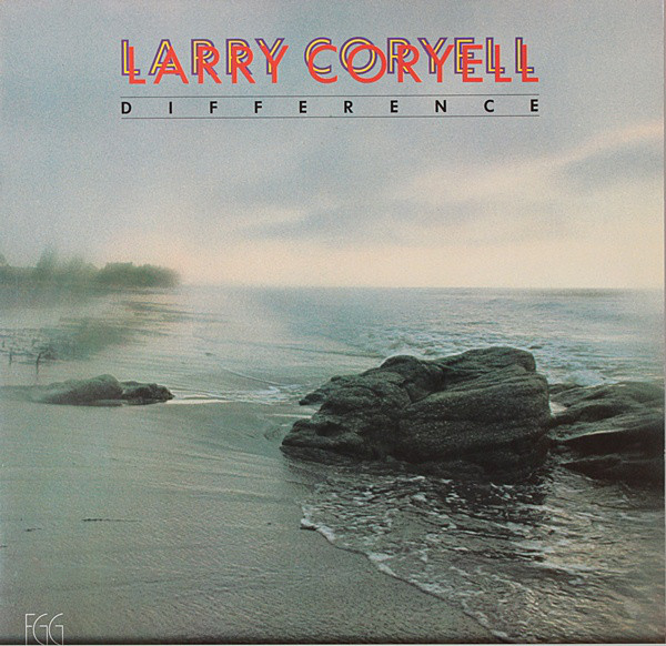 1978 Larry Coryell – Difference