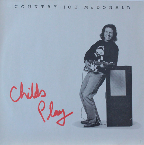 1983 Country Joe McDonald – Child's Play