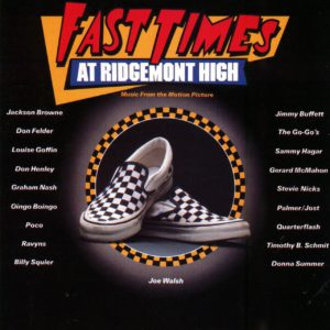 Soundtrack - Fast Times At Ridgemont High