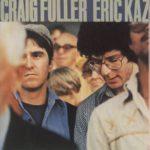 Craig Fuller & Eric Kaz 1978